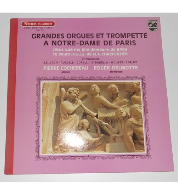 Pierre Cochereau - Roger Delmotte - Grandes Orgues Et Trompette A Notre-Dame De Paris (LP) mesvinyles.fr