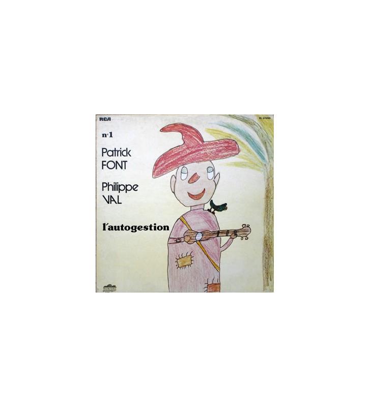 Patrick Font / Philippe Val* - N°1 / L'Autogestion (LP, Album) mesvinyles.fr