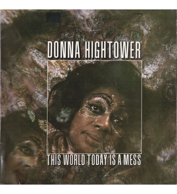 Donna Hightower - This World Today Is A Mess (LP, Album) mesvinyles.fr