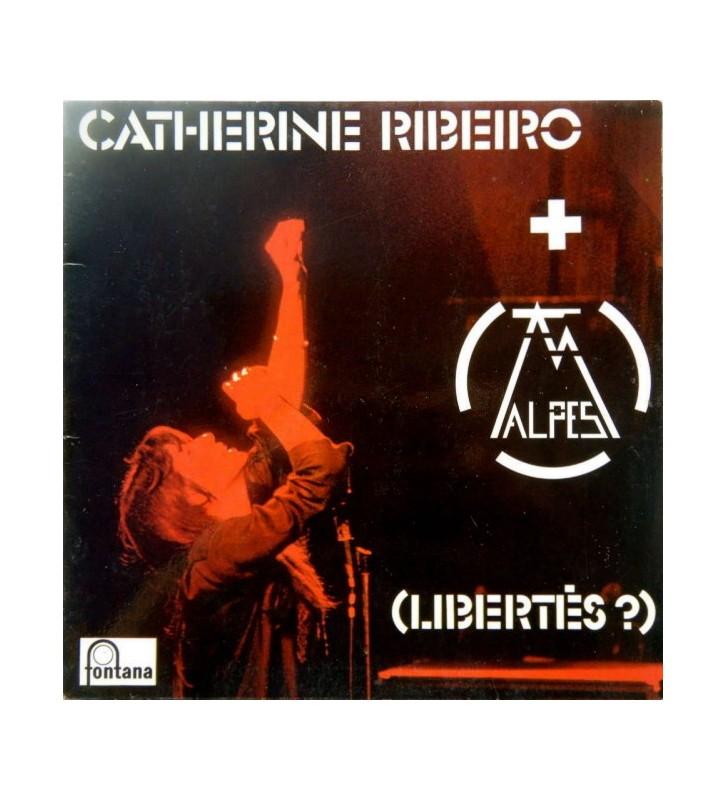 Catherine Ribeiro + Alpes - (Libertés ?) (LP, Album) mesvinyles.fr