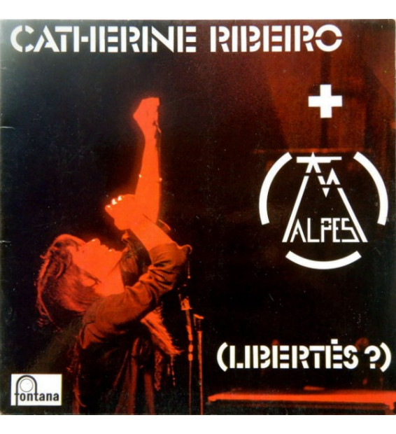 Catherine Ribeiro + Alpes - (Libertés ?) (LP, Album)