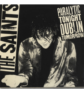 "The Saints (2) - Paralytic Tonight, Dublin Tomorrow (12"", MiniAlbum) mesvinyles.fr"