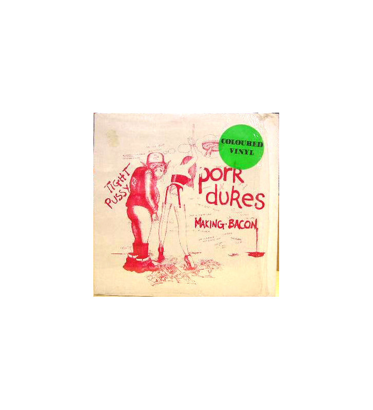 "Pork Dukes* - Making Bacon / Tight Pussy (12"", Single, Yel) mesvinyles.fr"