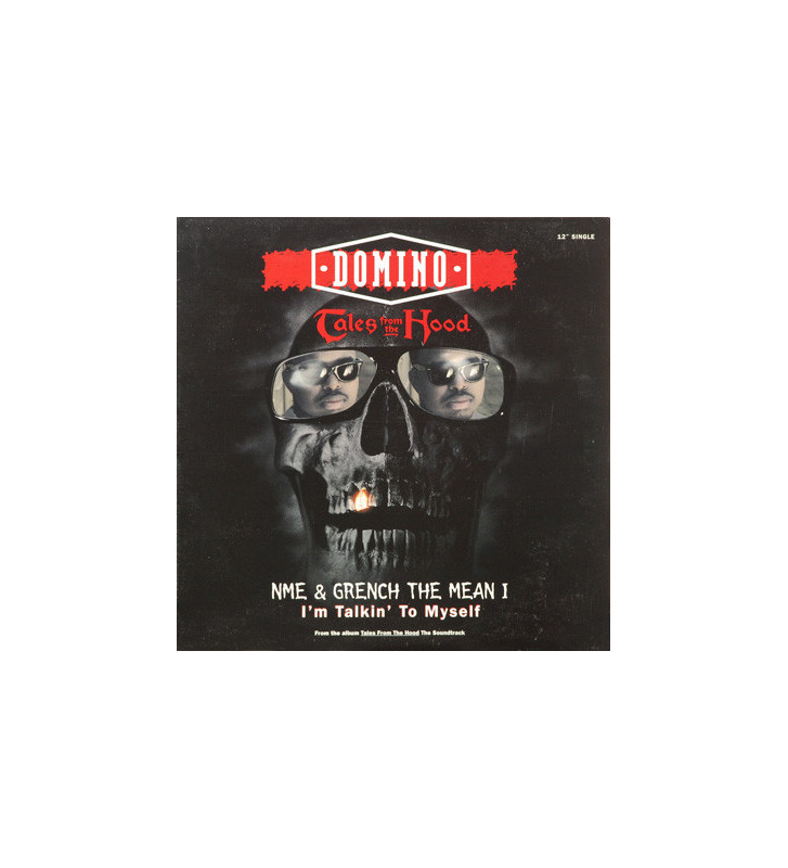 """Domino / NME (2) / Grench The Mean One* - Tales From The Hood / I'm Talkin' To Myself (12"""", Single) mesvinyles.fr"""