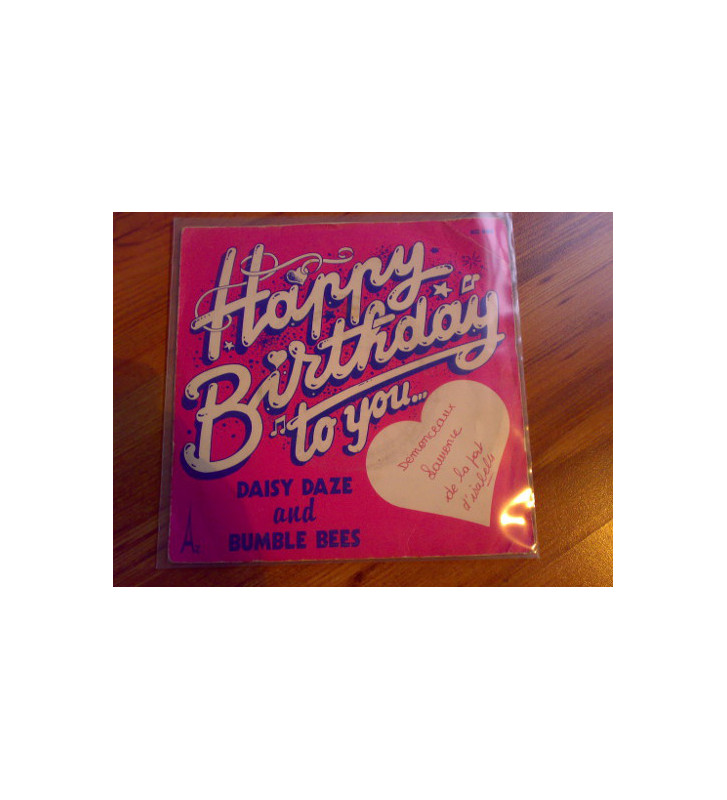 """Daisy Daze And The Bumble Bees - Happy Birthday To You... (7"""", Single) mesvinyles.fr"""