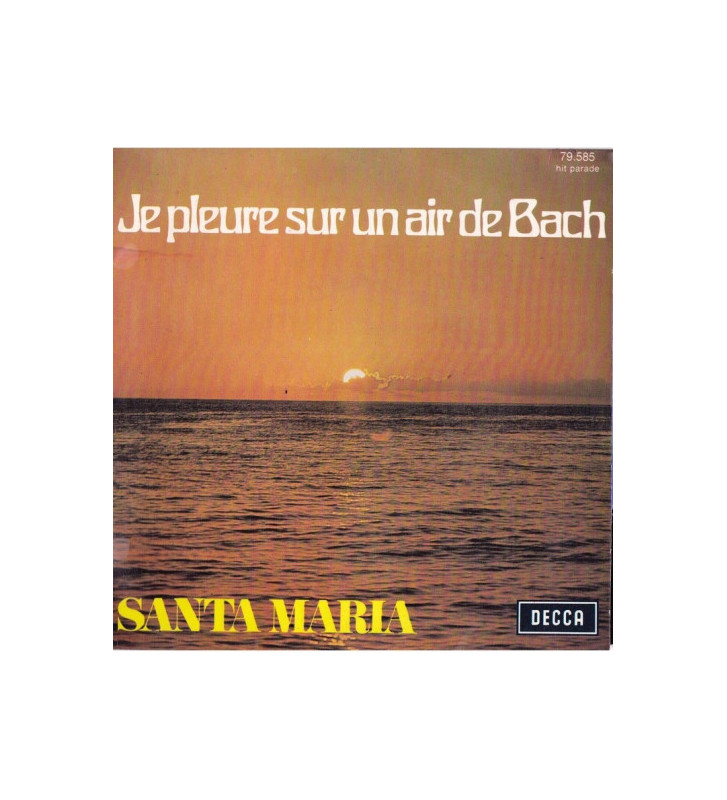 "Santa Maria (5) - Je Pleure Sur Un Air De Bach (7"", Single) mesvinyles.fr"