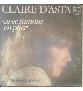 """Claire D'Asta - Avec L'Amour En Plus (7"""", Single) mesvinyles.fr"""