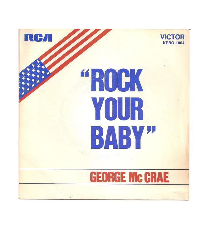 "George McCrae - Rock Your Baby (7"", Single, RP) mesvinyles.fr"