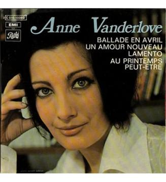 """Anne Vanderlove - Ballade En Avril / Un Amour Nouveau / Lamento / Au Printemps Peut-être (7"""", EP) mesvinyles.fr"""