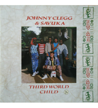 Johnny Clegg & Savuka - Third World Child (LP, Album, Gat) mesvinyles.fr