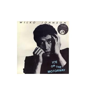 "Wilko Johnson - Ice On The Motorway (LP, Album + 7"") mesvinyles.fr"