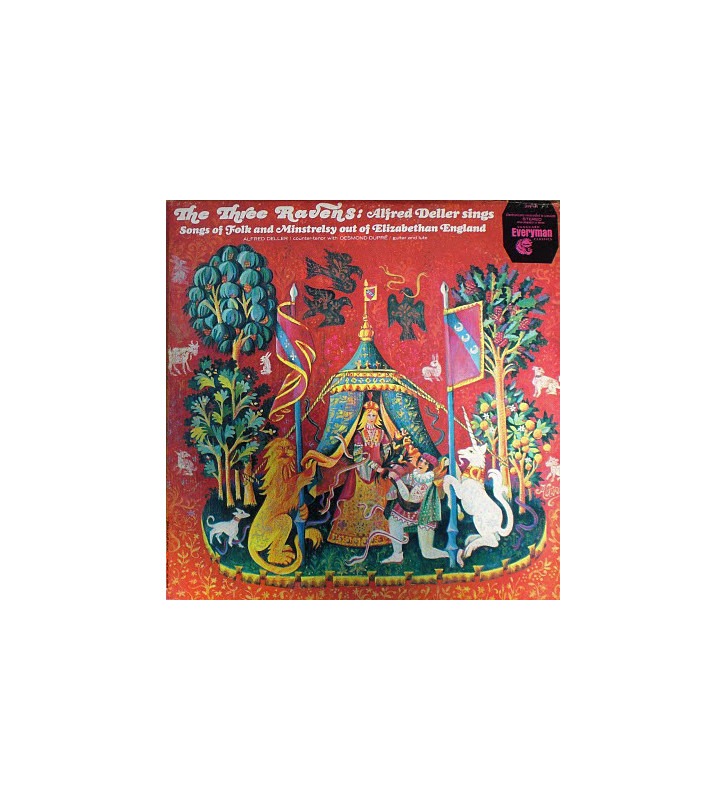 Alfred Deller With Desmond Dupré - The Three Ravens: Alfred Deller Sings Songs Of Folk And Minstrelsy Out Of Elizabethan Englan