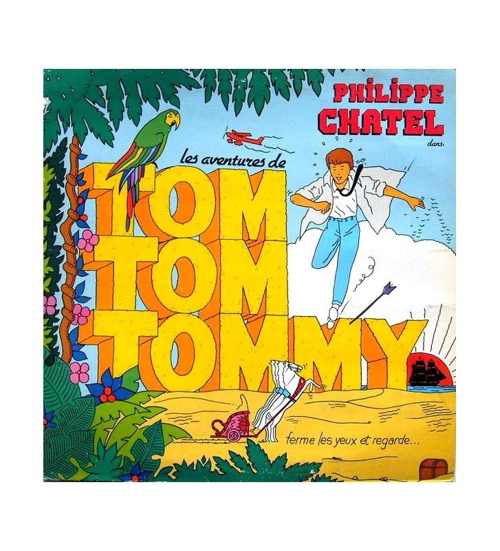 Philippe Chatel - Les Aventures De Tom Tom Tommy (1er Épisode) (LP, Album) mesvinyles.fr