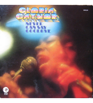 Gloria Gaynor - Never Can Say Goodbye (LP, Album) mesvinyles.fr