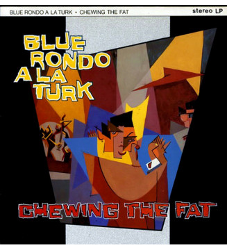 Blue Rondo À La Turk - Chewing The Fat (LP, Album) mesvinyles.fr