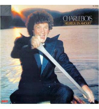 Robert Charlebois - Heureux En Amour ? (LP, Album) mesvinyles.fr