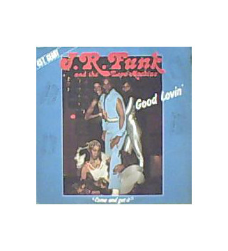 "J.R. Funk And The Love Machine* - Good Lovin' / Come And Get It (12"", Maxi) mesvinyles.fr"