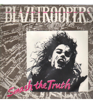 "Blazetroopers - Smash The Truth (12"") mesvinyles.fr"