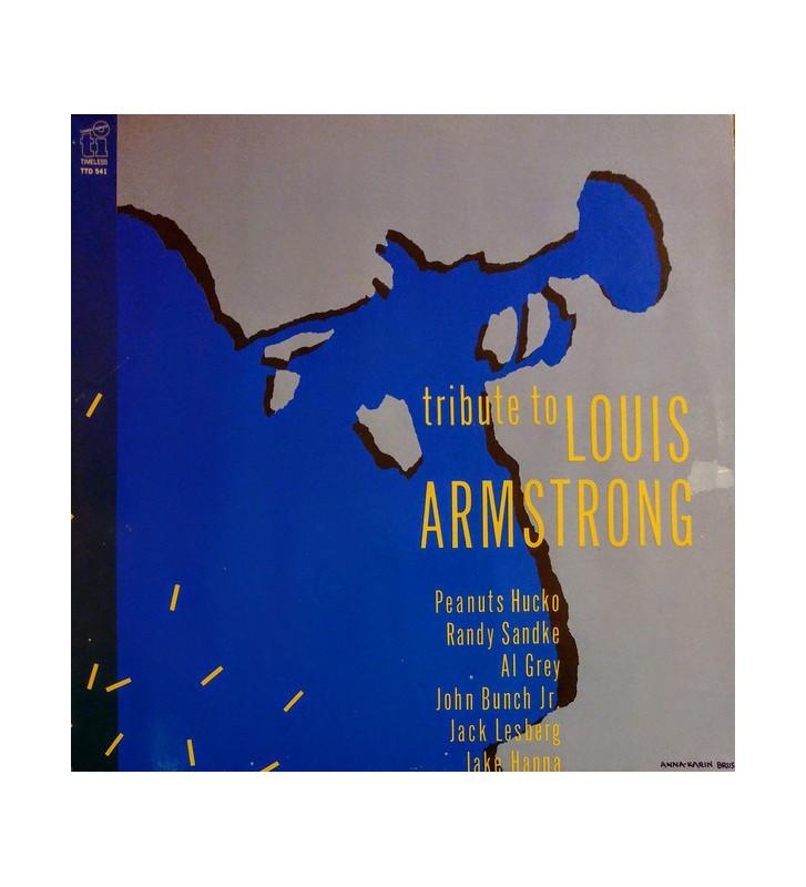 Peanuts Hucko, Randy Sandke, Al Grey, John Bunch, Jack Lesberg, Jake Hanna, Frits Landesbergen, Louise Tobin - Tribute To Louis