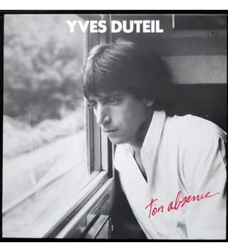 Yves Duteil - Ton Absence (LP, Album) mesvinyles.fr