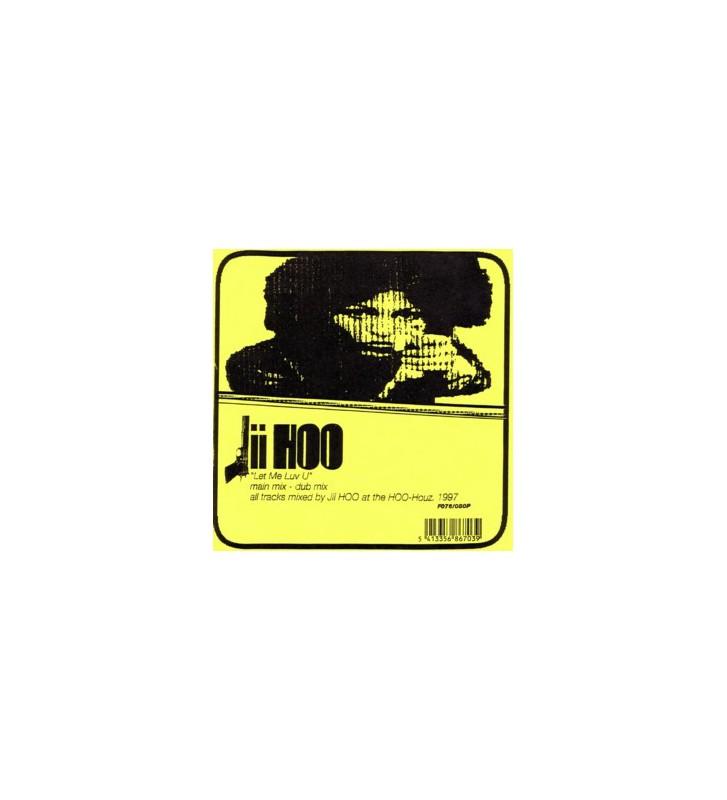 """Jii Hoo - Let Me Luv U (12"""") mesvinyles.fr"""