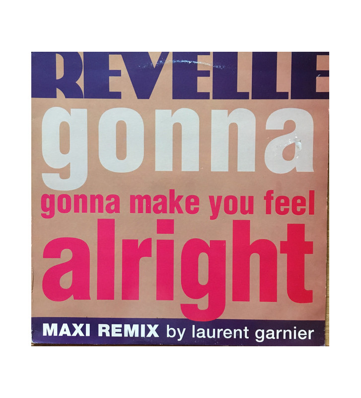 "Revelle - Gonna Make You Feel Alright (12"") mesvinyles.fr"