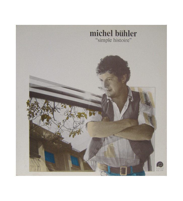 Michel Bühler - Simple Histoire (LP, Album) mesvinyles.fr
