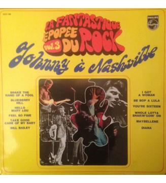 Johnny Hallyday - Johnny Hallyday A Nashville - La Fantastique Epopée Du Rock Vol. 3 (LP, Album, RE) mesvinyles.fr