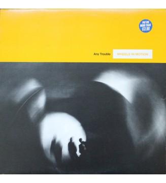 Any Trouble - Wheels In Motion (LP, Album) mesvinyles.fr