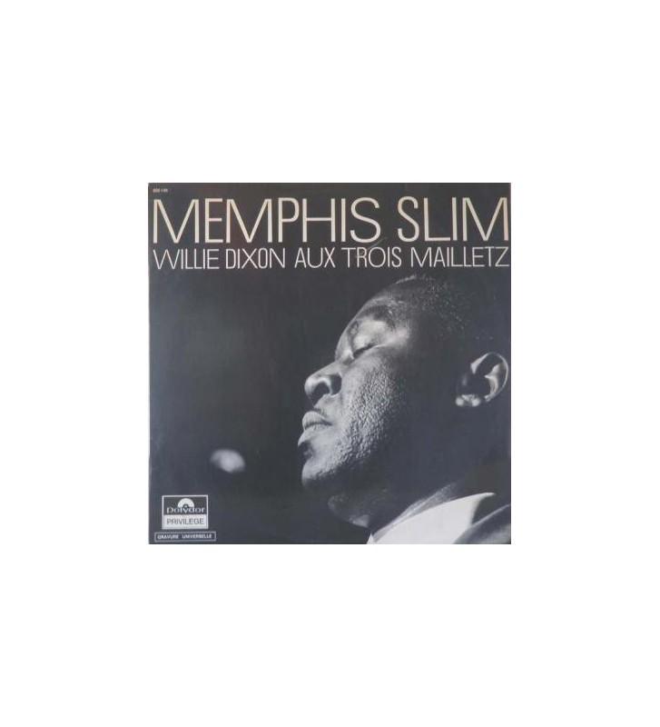 Memphis Slim & Willie Dixon - Aux Trois Mailletz (LP, Album) mesvinyles.fr