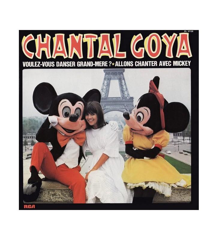 Chantal Goya - Voulez-Vous Danser Grand-Mère? / Allons Chanter Avec Mickey (LP, Album, Gat) mesvinyles.fr