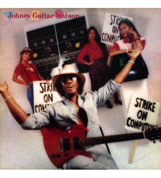 Johnny Guitar Watson - Strike On Computers (LP, Album) mesvinyles.fr