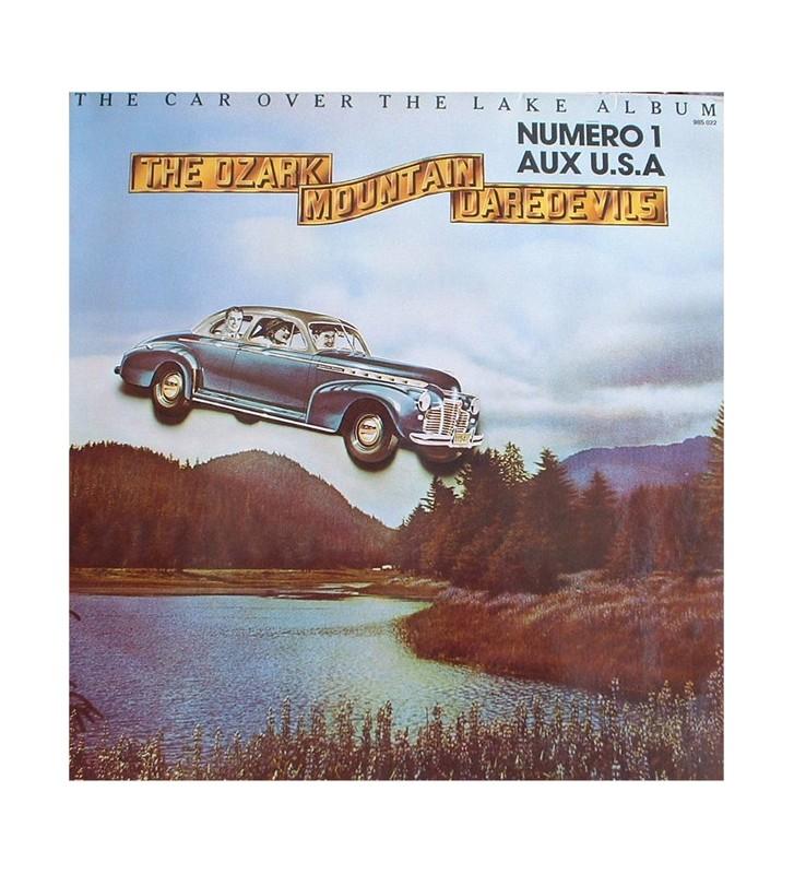 The Ozark Mountain Daredevils - The Car Over The Lake Album (LP, Album) mesvinyles.fr