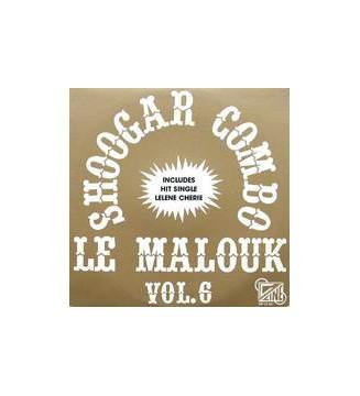 Shoogar Combo - Le Malouk Vol. 6 (LP) mesvinyles.fr