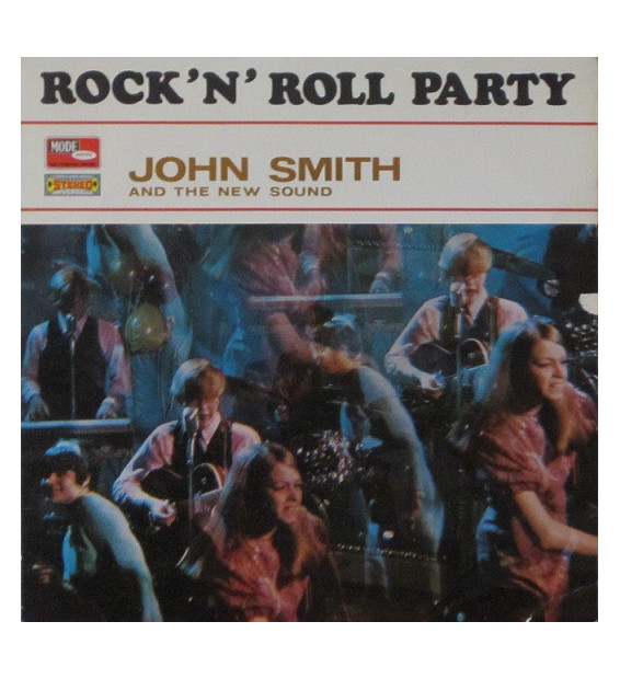 John Smith And The New Sound - Rock N' Roll Party (LP, Album)