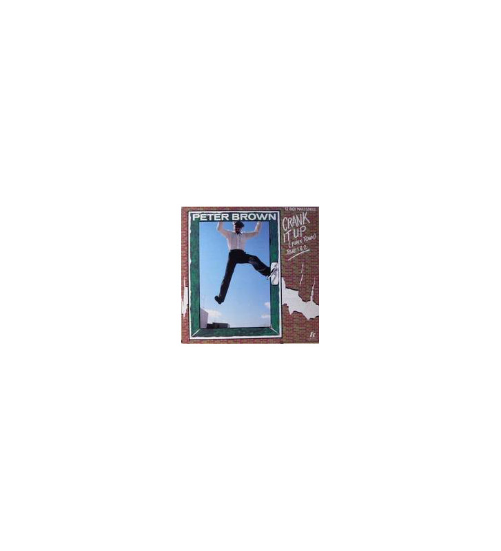 "Peter Brown (2) - Crank It Up (Funk Town) (Part 1 & 2) (12"", Maxi) mesvinyles.fr"