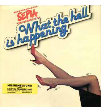 Sepia (6) - What The Hell Is Happening (LP, Album) mesvinyles.fr