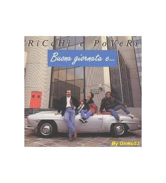 Ricchi E Poveri - Buona Giornata E... (LP, Album) mesvinyles.fr