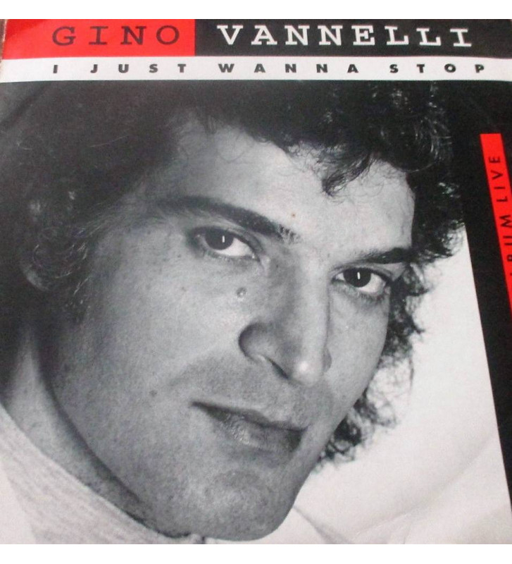 "Gino Vannelli - I Just Wanna Stop (7"", Single) mesvinyles.fr"