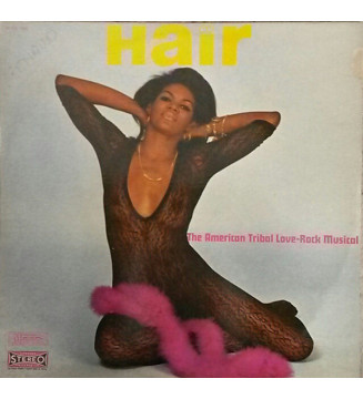 Galt MacDermot, James Rado, Jerome Ragni* - Hair - The American Tribal Love-Rock Musical (LP, Album) mesvinyles.fr