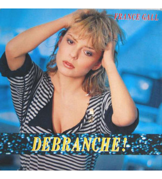 France Gall - Débranche ! (LP, Album)
