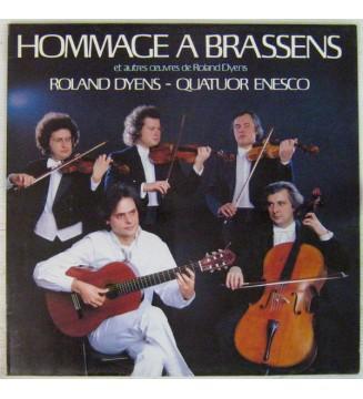Roland Dyens, Quatuor Enesco - Hommage à Brassens Et Autres Oeuvres  de Roland Dyens (LP, Album) mesvinyles.fr