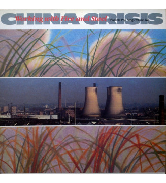China Crisis - Working With Fire And Steel (Possible Pop Songs Volume Two) (LP, Album, RE) mesvinyles.fr