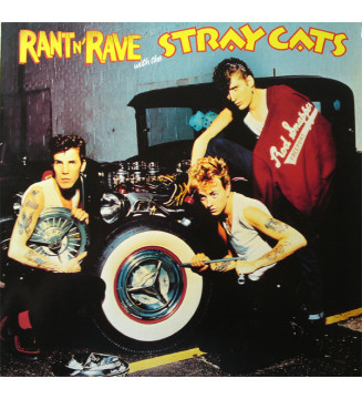Stray Cats - Rant N' Rave With The Stray Cats (LP, Album, RP) mesvinyles.fr