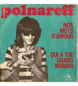 "Michel Polnareff - Nos Mots D'Amour / Qui A Tué Grand Maman (7"", Single) mesvinyles.fr"
