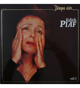 Edith Piaf - Disque D'Or - Vol. 1 (LP, Comp, RE, Gat)