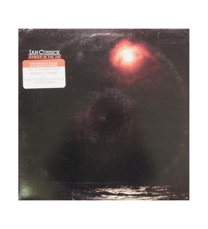 Ian Cussick - Danger In The Air (LP, Album) mesvinyles.fr