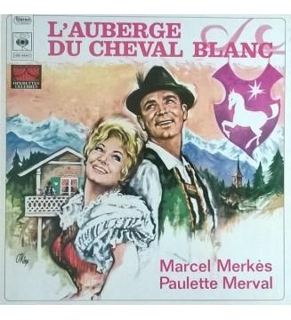 Marcel Merkès / Paulette Merval* - L'auberge Du Cheval Blanc (LP) mesvinyles.fr