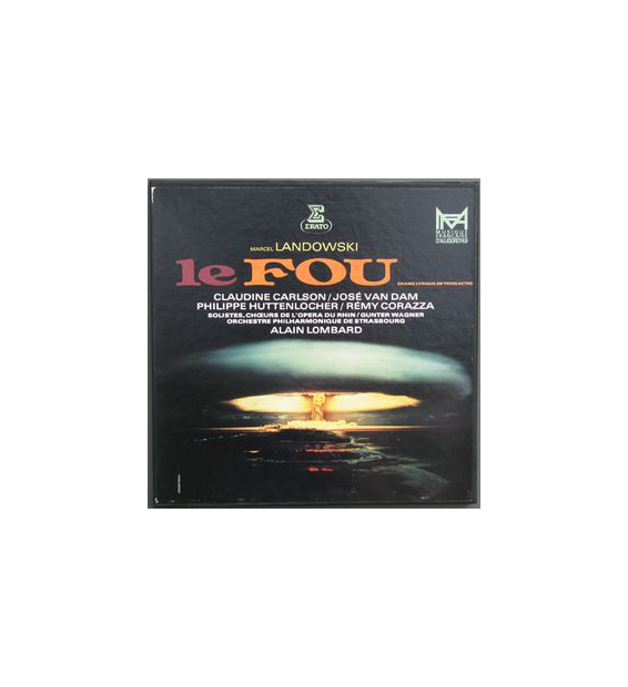 Marcel Landowski / Claudine Carlson, José Van Dam, Philippe Huttenlocher, Rémy Corazza, Alain Lombard – Le Fou - Vinyle
