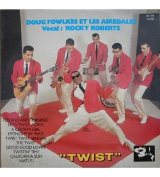 """Doug Fowlkes Et Les Airedales* Vocal : Rocky Roberts - Twist (10"""") mesvinyles.fr"""